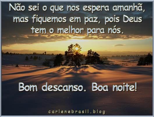 Boa Noite Bom Descanso: Carlenebrasil Pra Você